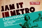 Jam it in Metro | ChynoVation