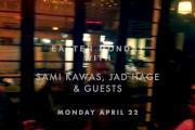 Sami Kawas & Jade Hage at Bloom