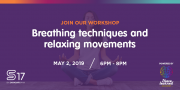 Breathing Techniques & Relaxing movements for busy people - Workshop at S17 powered by I Have Learned Academy