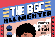 The BGC All Nighter: Ernesto Chahoud's Birthday Special!