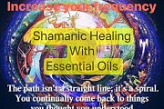 Shamanic Healing with Essential Oils