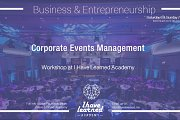 Corporate Events Management - Workshop at I Have Learned Academy