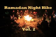 Ranadan Night Hike Vol. 2