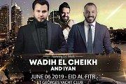 Eid Al Fitr with Wadih El Cheikh and IYAN