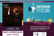 PIAF Le Spectacle - Part of Batroun International Festival