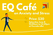 EQ Café On Anxiety And Stress