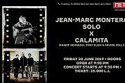 Jean-Marc Montera X Calamita