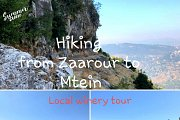 Spectacular Hiking from Zaarour to Mtein & winery visit with Green Steps