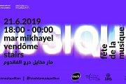 Mar Mikhayel Vendome Stairs | fete de la musique