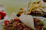 Open Chicken Fajitas & Margaritas Every Wednesday