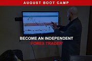 FOREX BOOT CAMP - August