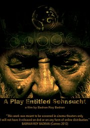 """A Play Entitled Sehsnsucht"" زنزوخت - by Badran Roy Badran"