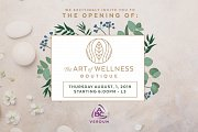 The Art of Wellness Opening