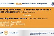 Join us to The 1st RotarX Beirut Dedicated to Waste Management