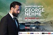 Sahret Arz with George Nehme