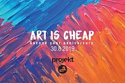 Art is Cheap: Second Year Anniversary