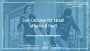 Self-Defense for Street Attacks & Theft - Workshop at I Have Learned Academy