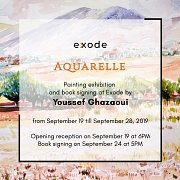 Aquarelle   Exhibition & Book Signing by Youssef Ghazaoui
