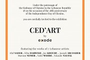 Ced'Art | Collective exhibition by Exode at The Embassy of Ukraine in the Lebanese Republic