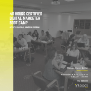 40 Hours Certified Digital Marketing Boot Camp by Intoact