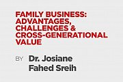 Family Business: Advantages, Challenges and Cross-Generational Value