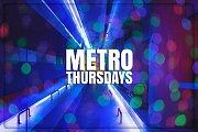 Metro Thursdays