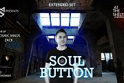 Mainstream x Soul Button [Extended Set]