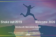 Shake Out 2019 & Welcome 2020 - Workshop at I Have Learned Academy