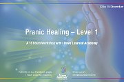 Pranic Healing - Level 1 Workshop at I Have Learned Academy