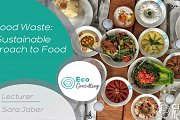 Food Waste: Sustainable Approach to Food