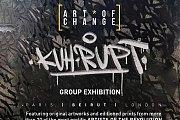Kuh~Rupt ; Artists of Revolution