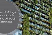 Green Buildings & Sustainable Neighborhoods Seminars