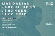 Mandalian/Aboul Hosn/Shaheen Jazz Trio