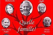 Quelle Famille -  Une comédie de Francis Joffo