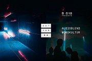 B018 Presents Audioblend and Monokultur