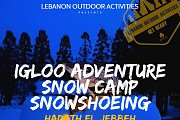 Igloo Adventure, Snow Camp & Snowshoeing with Lebanon Outdoor Activities